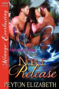 Noble Release [Nature's Nobles 4]