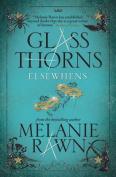 Glass Thorns