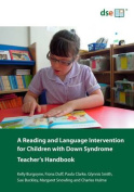 A Reading and Language Intervention for Children with Down Syndrome