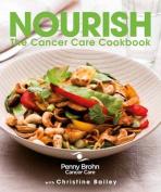 Nourish the Cancer Care Cookbook