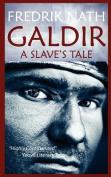 Galdir - A Slave's Tale