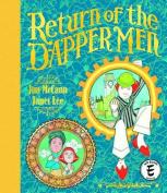 The Return of the Dapper Men