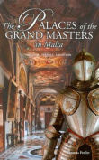 The Palaces of the Grand Masters in Malta