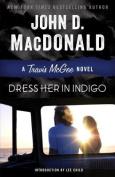 Dress Her in Indigo (Travis McGee Mysteries