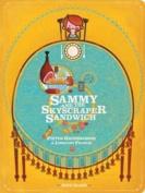 Sammy and the Skyscraper Sandwich