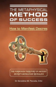 The Metaphysical Method of Success
