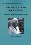 The Menace of the Money-Power