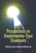 Perspectives on Ampthetamine-Type Stimulants
