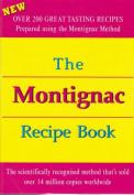 The Montignac Recipe Book [Paperback]