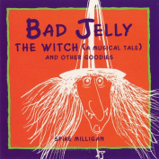 Bad Jelly The Witch (A Musical Tale)