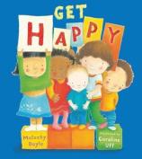Get Happy [Board Book]