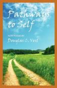 Pathways to Self