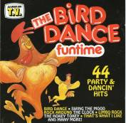 The Bird Dance Funtime