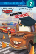 Driving School (Disney/Pixar Cars) (Step Into Reading