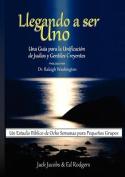 Llegando a Ser Uno [Spanish]