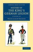 History of the King's German Legion 2 Volume Set