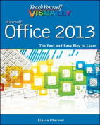 Teach Yourself VISUALLY Office 2013 (Teach Yourself VISUALLY