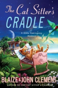 The Cat Sitter's Cradle (Dixie Hemingway Mysteries
