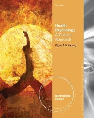 Health Psychology: A Cultural Approach, International Edition