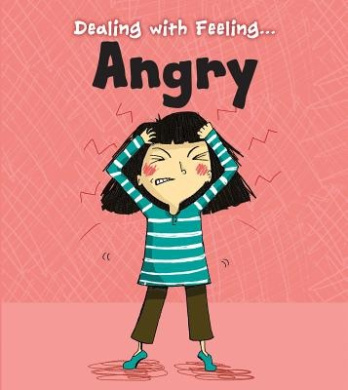 Angry (Dealing with Feeling)