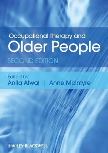 Occupational Therapy and Older People by Anne McIntyre.