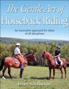 The Gentle Art of Horseback Riding,