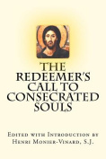 The Redeemer's Call to Consecrated Souls