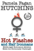 Hot Flashes and Half Ironmans