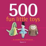 500 Fun Little Toys