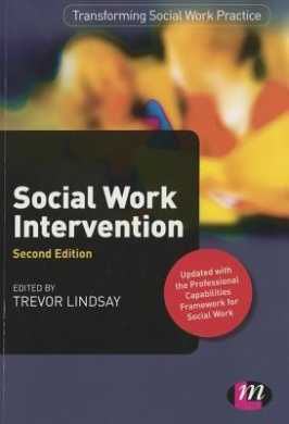 Social Work Intervention (Transforming Social Work Practice Series)