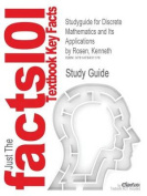 Studyguide for Discrete Mathematics and Its Applications by Rosen, Kenneth, ISBN 9780073383095