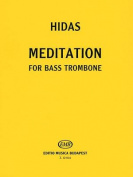 Meditation for Bass Trombone Solo