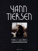 Yann Tiersen - Piano Works