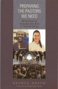 Preparing the Pastors We Need