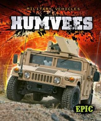 Humvees (Epic Books: Military Vehicles)