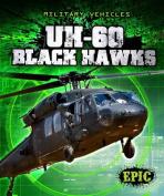 Uh-60 Black Hawks (Epic Books
