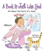 A Book Is Just Like You!