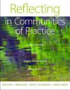 Reflecting in Communities of Practice