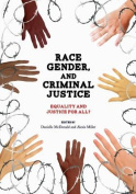 Race, Gender, and Criminal Justice
