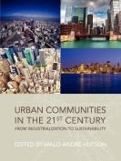Urban Communities in the 21st Century