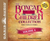 The Boxcar Children Collection, Volume 4  [Audio]