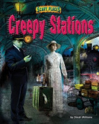 Creepy Stations (Scary Places)