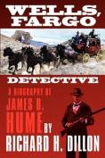 Wells, Fargo Detective
