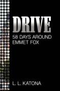 Drive 58 Days Around Emmet Fox