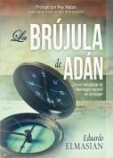 La Brujula de Adan [Spanish]