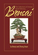 The Collections of Chinese Award-Winning Bonsai
