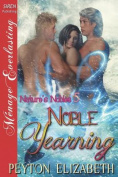 Noble Yearning [Nature's Nobles 5]