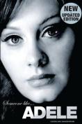 Someone Like Adele.(Revised)
