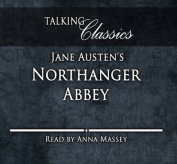 Jane Austen's Northanger Abbey  [Audio]