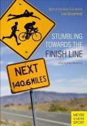 Stumbling Towards the Finish Line